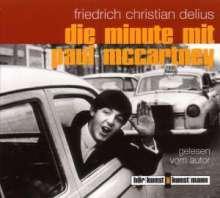 Friedrich Christian Delius: Die Minute mit Paul McCartney, CD