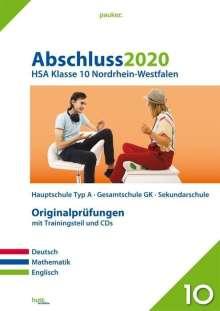 Abschluss 2020 - Hauptschulabschluss Klasse 10. Deutsch, Mathematik und Englisch. Nordrhein-Westfalen, Buch
