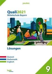 Quali 2021 - Mittelschule Bayern Lösungen, Buch