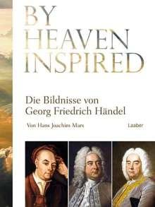 Hans Joachim Marx: By Heaven Inspired, Buch