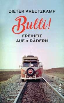 Dieter Kreutzkamp: Bulli! Freiheit auf vier Rädern, Buch