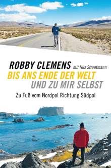 Robby Clemens: Bis ans Ende der Welt und zu mir selbst, Buch