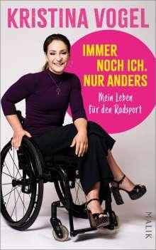 Kristina Vogel: Immer noch ich. Nur anders, Buch
