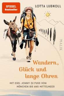 Lotta Lubkoll: Wandern, Glück und lange Ohren, Buch