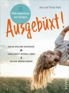 Jana Heck: Ausgebüxt!, Buch