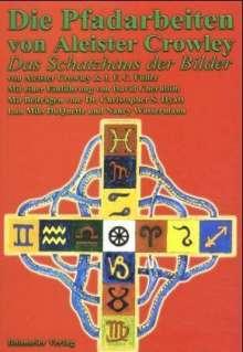 Aleister Crowley: Die Pfadarbeiten von Aleister Crowley, Buch