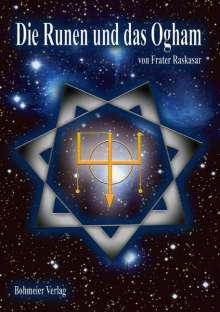 Frater Raskasar: Die Runen und das Ogham, Buch