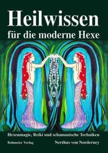 Nerthus von Norderney: Heilwissen für die moderne Hexe, Buch