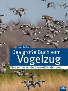 Franz Bairlein: Das große Buch des Vogelzugs, Buch