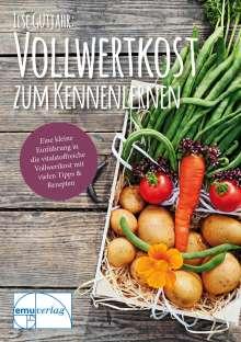 Ilse Gutjahr: Vollwertkost zum Kennenlernen, Buch