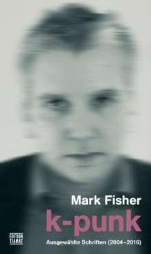 Mark Fisher: K-Punk, Buch