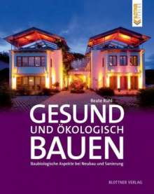 Beate Rühl: Gesund und ökologisch Bauen, Buch