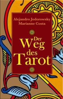 Alejandro Jodorowsky: Der Weg des Tarot, Buch