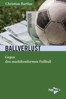 Christian Bartlau: Ballverlust, Buch
