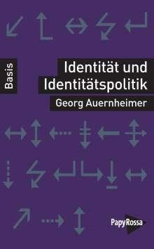 Georg Auernheimer: Identität und Identitätspolitik, Buch