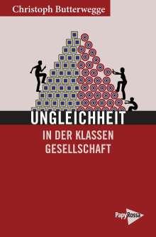 Christoph Butterwegge: Ungleichheit in der Klassengesellschaft, Buch