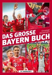 Christoph Bausenwein: Das große Bayern-Buch, Buch