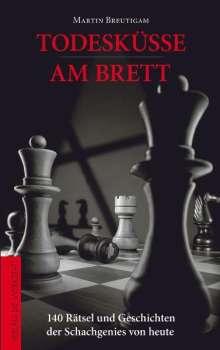 Martin Breutigam: Todesküsse am Brett, Buch