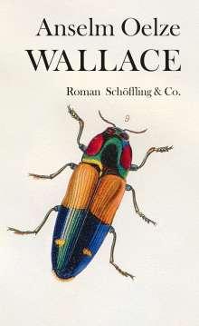 Anselm Oelze: Wallace, Buch