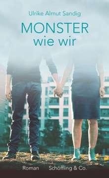 Ulrike Almut Sandig (geb. 1979): Monster wie wir, Buch