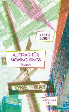 Joshua Cohen: Auftrag für Moving Kings, Buch