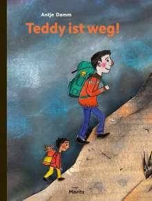 Antje Damm: Teddy ist weg!, Buch