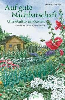 Natalie Faßmann: Auf gute Nachbarschaft, Buch