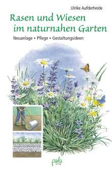 Ulrike Aufderheide: Rasen und Wiesen im naturnahen Garten, Buch