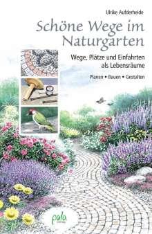 Ulrike Aufderheide: Schöne Wege im Naturgarten, Buch