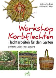 Ulrike Aufderheide: Workshop Korbflechten, Buch