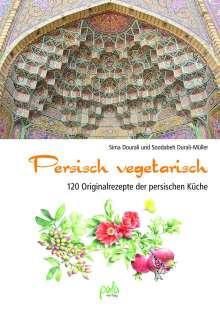 Sima Dourali: Persisch vegetarisch, Buch