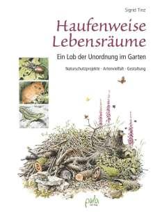 Sigrid Tinz: Haufenweise Lebensräume, Buch