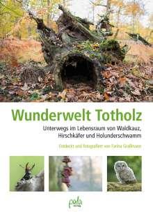 Farina Graßmann: Wunderwelt Totholz, Buch