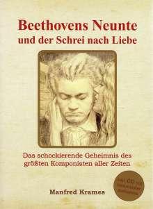 Manfred Krames: Beethovens Neunte und der Schrei nach Liebe, Buch