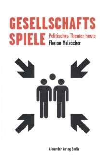 Florian Malzacher: Gesellschaftsspiele, Buch