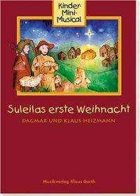Suleilas erste Weihnacht - Liederheft, Buch