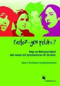 Rainer H. Berthelmann: Parlez-you polski?, Buch