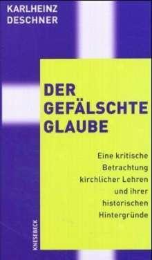 Karlheinz Deschner: Der gefälschte Glaube, Buch