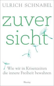 Ulrich Schnabel: Zuversicht, Buch