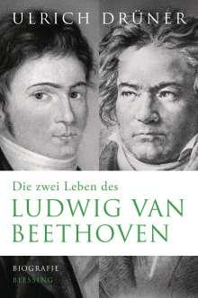 Ulrich Drüner: Die zwei Leben des Ludwig van Beethoven, Buch