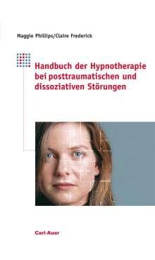 Claire Frederick: Handbuch der Hypnotherapie bei posttraumatischen und dissoziativen Störungen, Buch