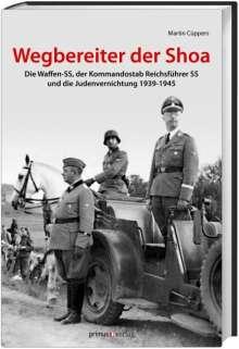 Martin Cüppers: Wegbereiter der Shoah, Buch