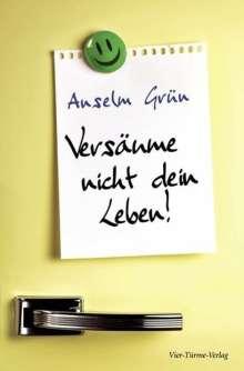 Anselm Grün: Versäume nicht dein Leben, Buch