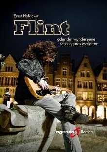 Ernst Hofacker: Flint oder der wundersame Gesang des Mellotron, Buch