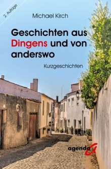 Michael Kirch: Geschichten aus Dingens und von anderswo, Buch