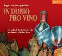 Carsten Sebastian Henn: In Dubio pro Vino, 4 CDs