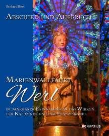Gerhard Best: Abschied und Aufbruch - Marienwallfahrt Werl, Buch