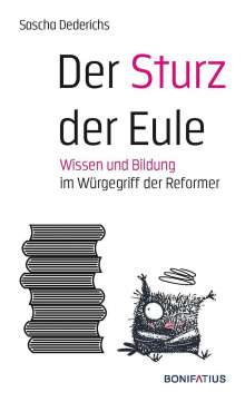 Sascha Dederichs: Der Sturz der Eule, Buch