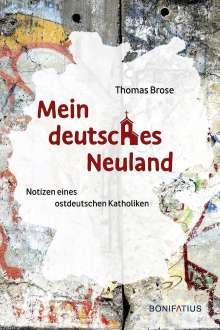 Thomas Brose: Mein deutsches Neuland, Buch
