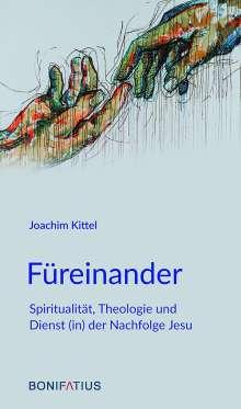 Joachim Kittel: Füreinander, Buch